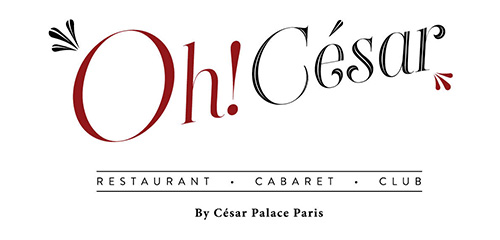 Oh César - By César Palace Paris